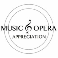 Music and Opera Appreciation